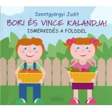 Bori és Vince ismerkedés a földdel