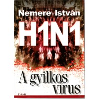 H1N1 A gyilkos vírus