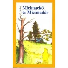 Micimackó és Micimadár