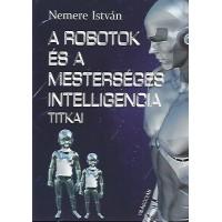 Robotok és a mesterséges intelligencia titkai