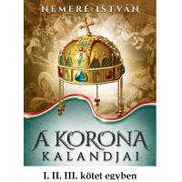 A korona kalandjai I. II. III.
