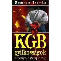 KGB gyilkosságok - Trockijtól Litvnyenkóig
