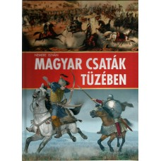 Magyar csaták tüzében