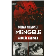 Mengele, a halál angyala