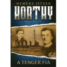 A tenger fia - Horthy trilógia I.
