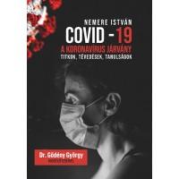 COVID-19 A koronavírus járvány Titkok, tévedések tanulságok
