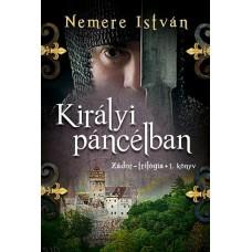 Királyi Páncélban - Zádor trilógia I.