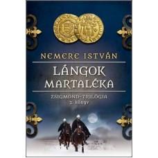 Lángok martaléka - Zsigmond trilógia II.